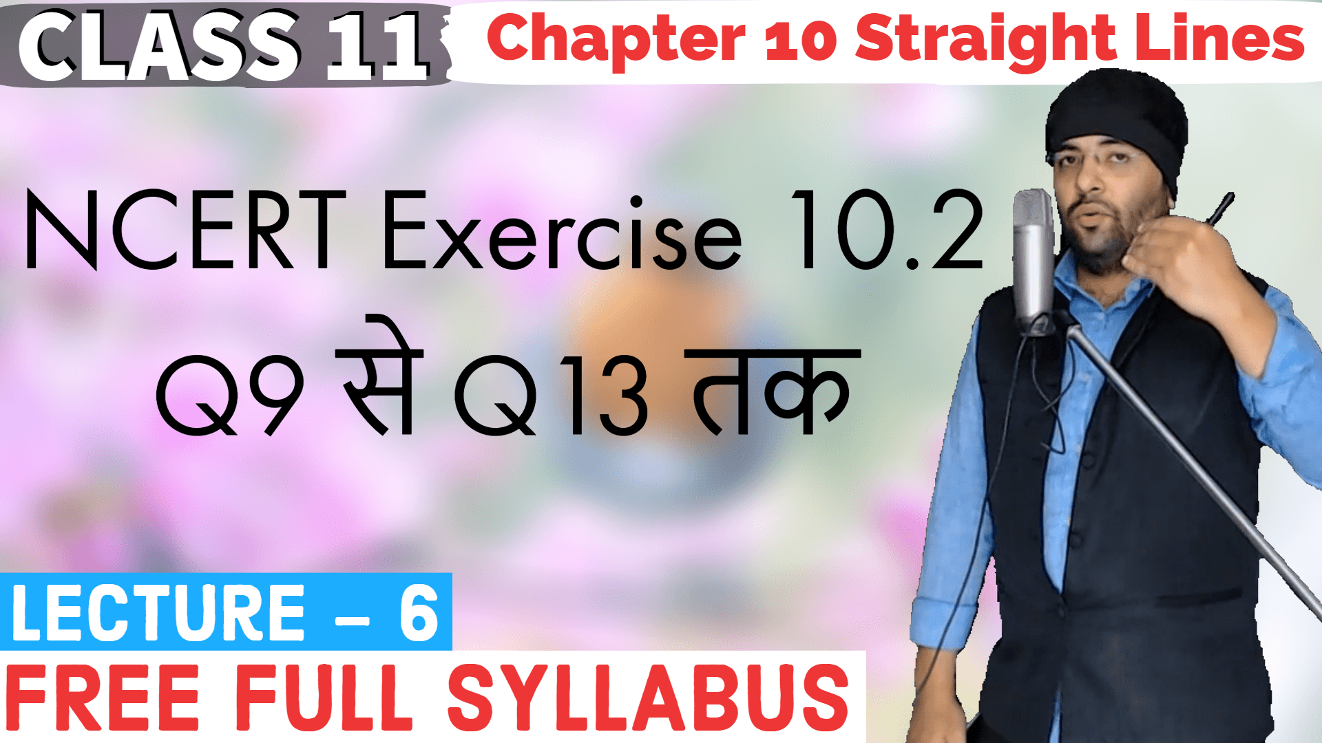 Straight Lines Lecture 6