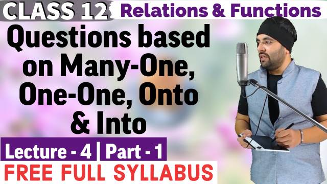 Relations and Functions Lecture 4 (Part 1)