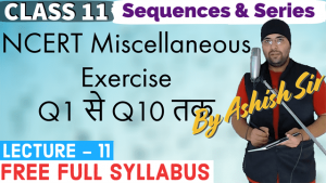 Sequences and Series Lecture 11