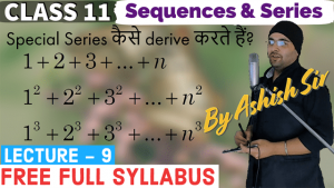 Sequences and Series Lecture 9