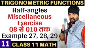 Trigonometric Functions Lecture 11