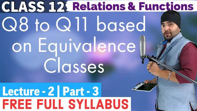 Relations and Functions Lecture 2 (Part 3)