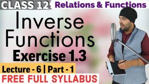 Relations and Functions Lecture 6 (Part 1)