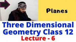 Three dimensional geometry lecture 6 640 x 360