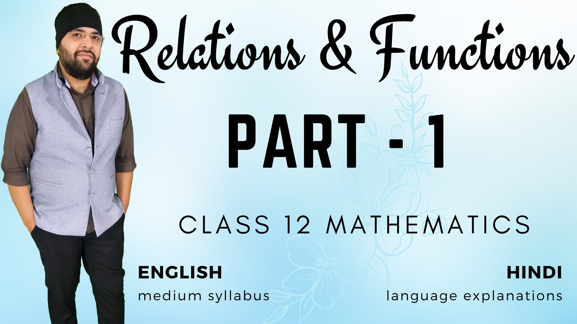 Relations and Functions Class 12 Maths – (Part – 1)
