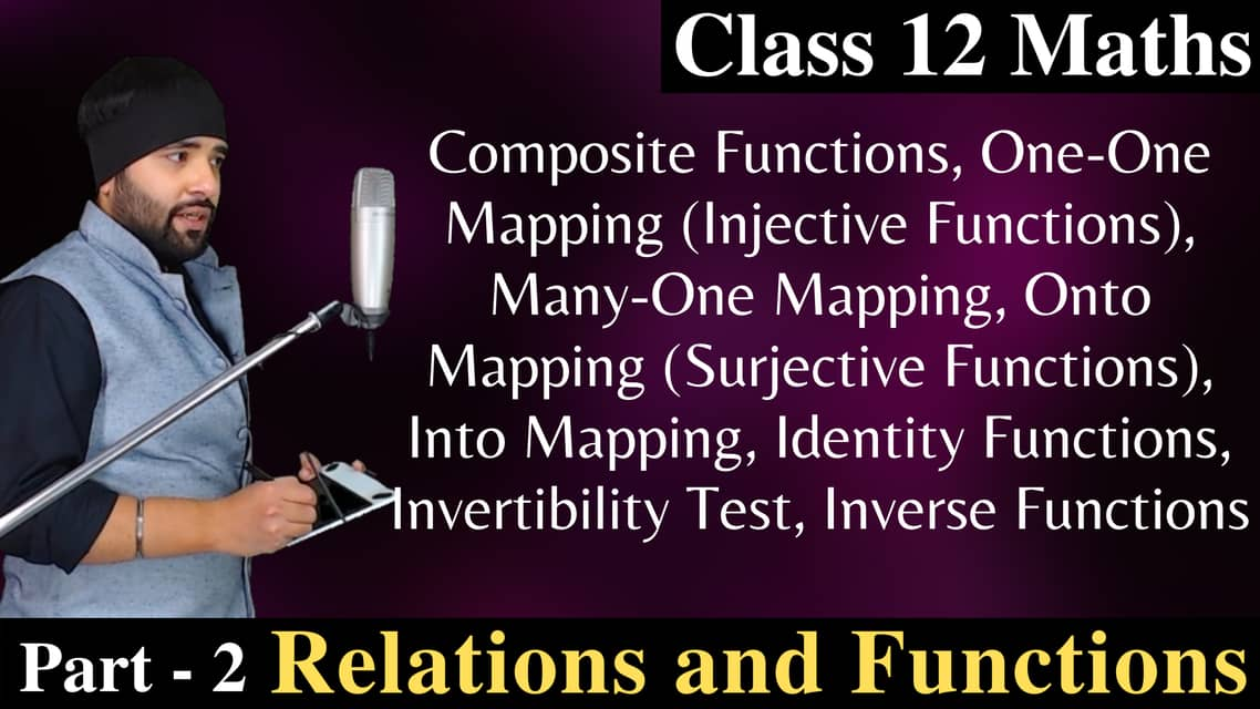 Relations and Functions Class 12 (Part – 2)