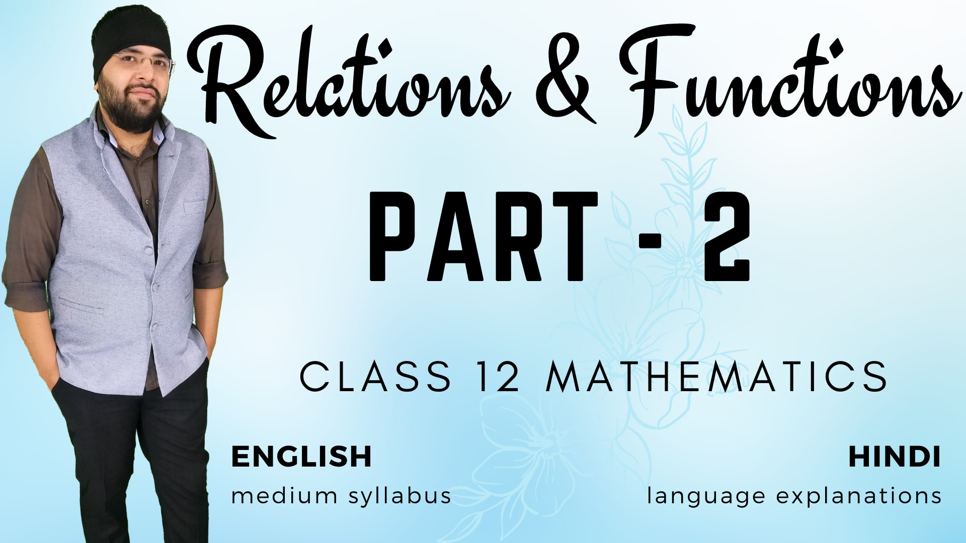 Relations and Functions Class 12 Maths (Part – 2)