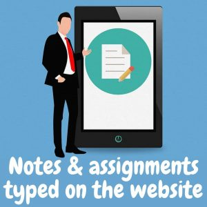 Typed notes and assignments