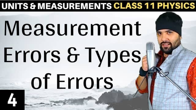 Chapter 2 Units and Measurement Lecture 4