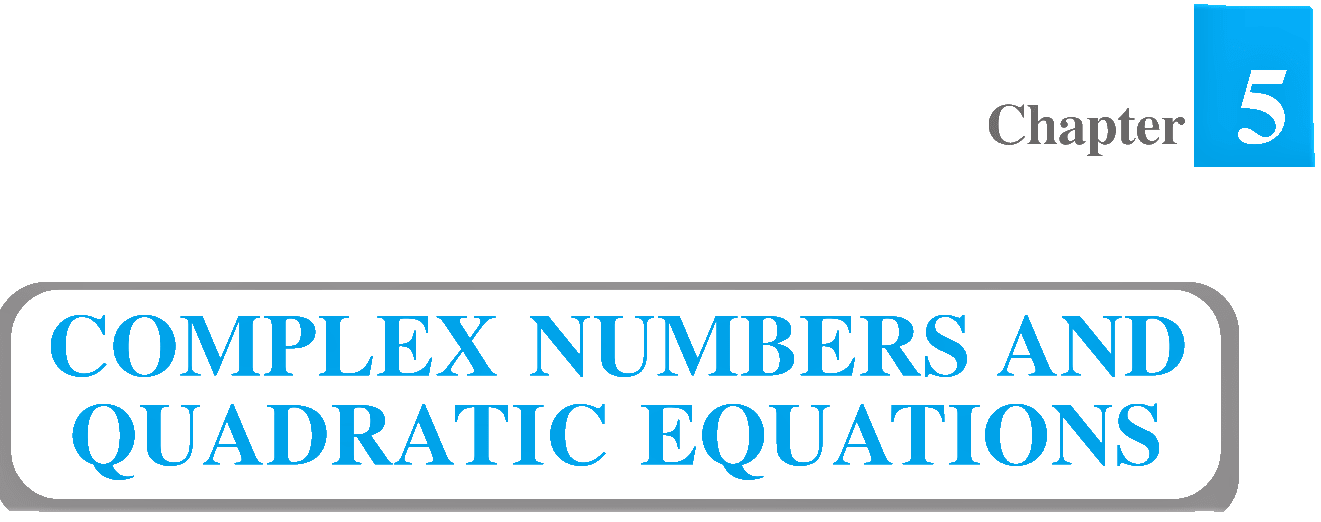Class 11 Maths Complex Numbers and Quadratic Equations-min