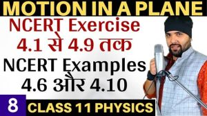 Class-11-Physics-Motion-in-a-Plane-Lecture-8