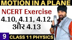 Class-11-Physics-Motion-in-a-Plane-Lecture-9