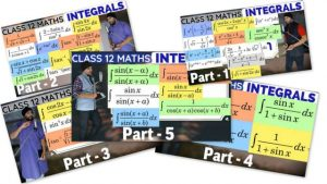Class-12-Maths-Integrals-Lecture-1-Collage